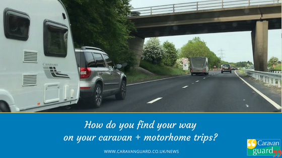 How do you find your way on your caravan and motorhome