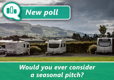Poll: Would you ever consider a seasonal caravan pitch? thumbnail